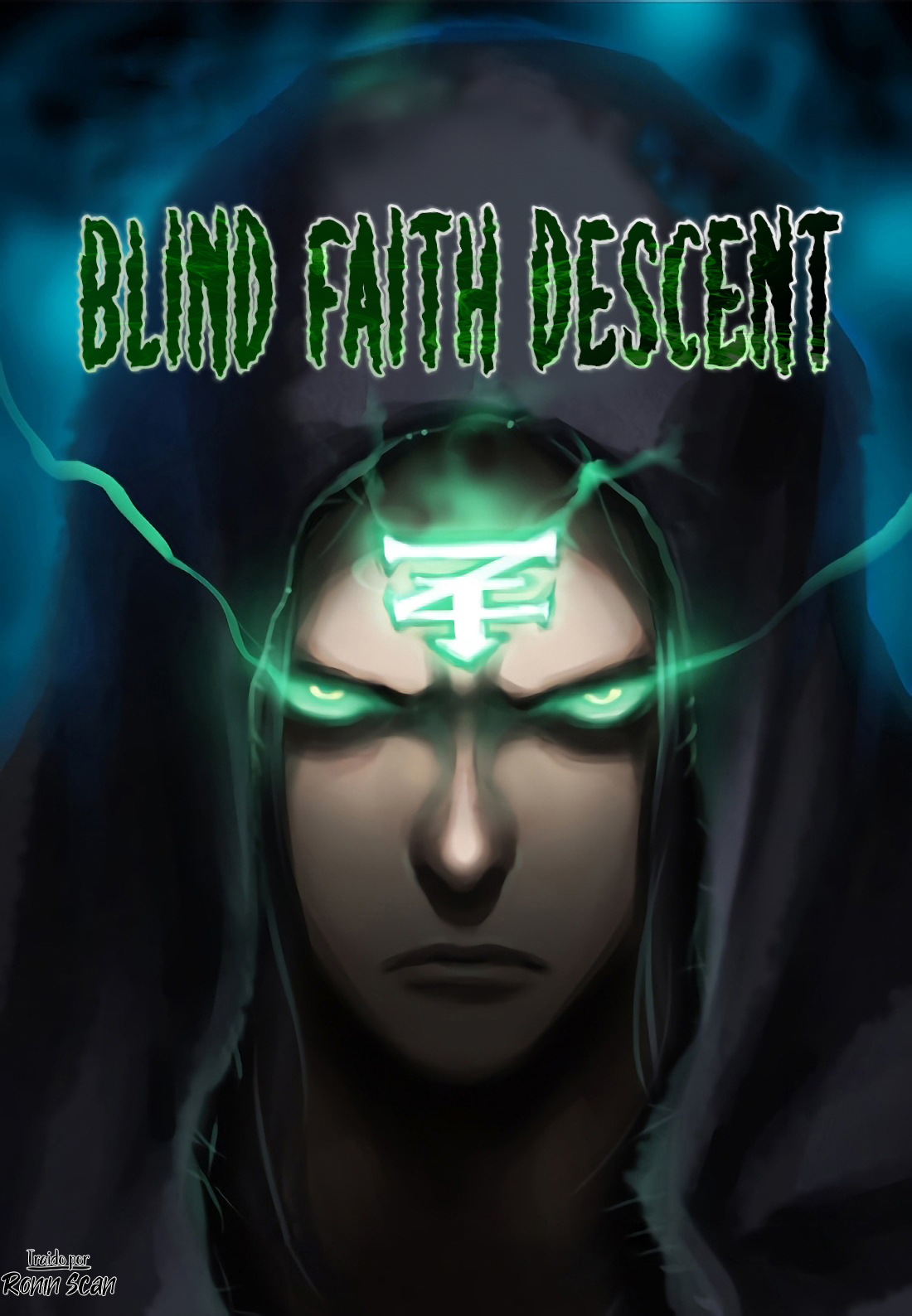 Blind Faith Descent [Continuación]